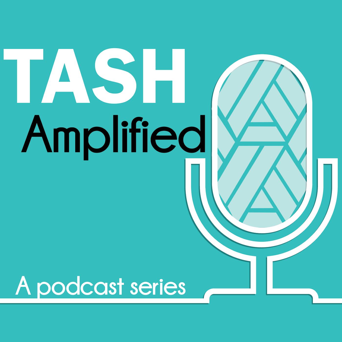 TASH Amplified